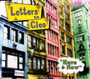 Cover - Letters To Cleo: Here & Now