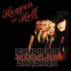 Cover - Crucified Barbara: Heaven Or Hell