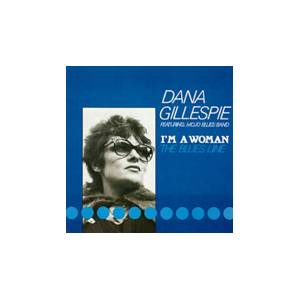 Cover - Dana Gillespie: I'm A Woman