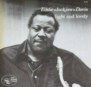 "Cover - Eddie ""Lockjaw"" Davis: Light And Lovely"