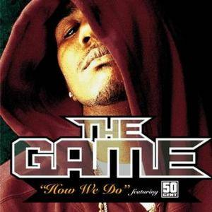 Cover - Game Feat. 50 Cent, The: How We Do