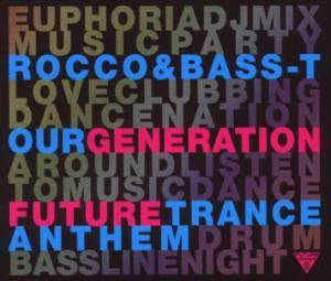 Cover - Rocco & Bass-T: Our Generation