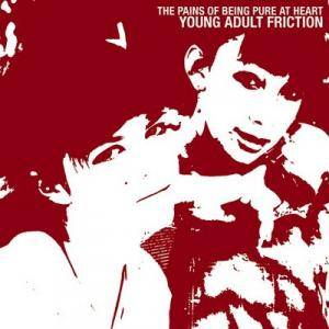 Cover - Pains Of Being Pure At Heart, The: Young Adult Friction