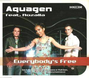 Cover - Aquagen Feat. Rozalla: Everybody's Free