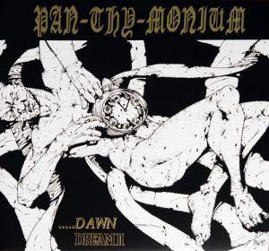 Pan.Thy.Monium: .....Dawn / Dream II - Cover