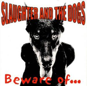 Slaughter And The Dogs: Beware Of... - Cover