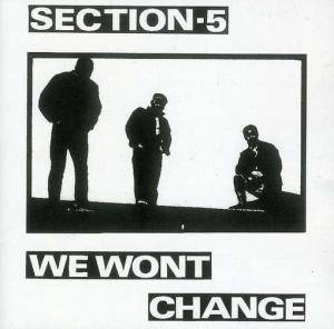 Cover - Section 5: We Wont Change