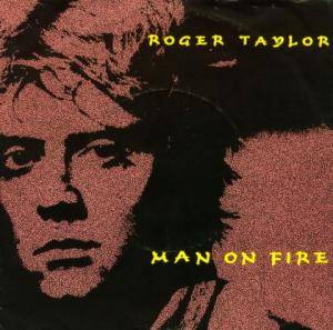 Cover - Roger Taylor: Man On Fire