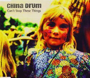 Cover - China Drum: Can't Stop These Things
