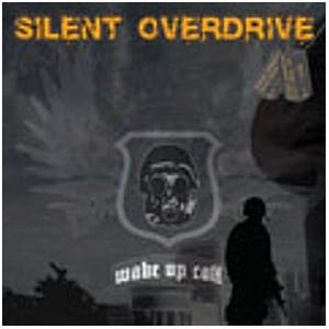 Silent Overdrive: Wake Up Call - Cover
