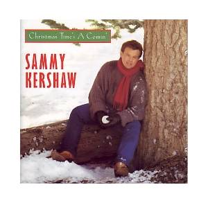 Cover - Sammy Kershaw: Christmas Time's A Comin'