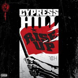 Cypress Hill: Rise Up - Cover
