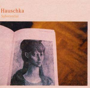 Cover - Hauschka: Substantial
