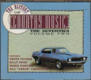 History Of Country Music - The Seventies Volume Two, The - Cover
