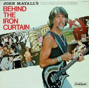 John Mayall's Bluesbreakers: Behind The Iron Curtain - Cover