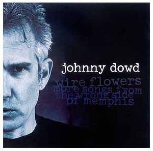 Cover - Johnny Dowd: Wire Flowers