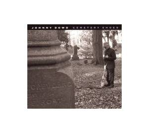 Cover - Johnny Dowd: Cemetery Shoes