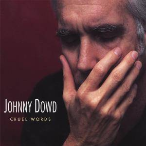 Cover - Johnny Dowd: Cruel Words