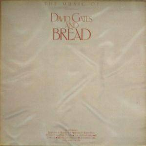 Cover - David Gates: Music Of David Gates And Bread, The