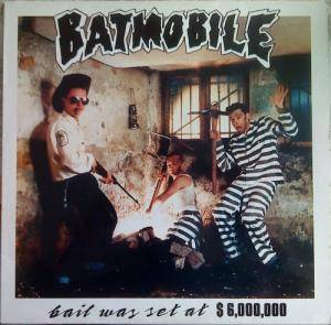 Cover - Batmobile: Bail Was Set At $ 6,000,000