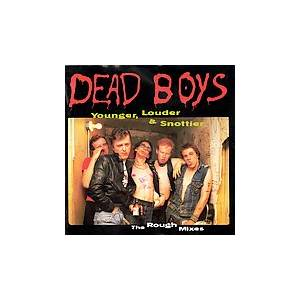 Cover - Dead Boys: Younger, Louder & Snottier (The Rough Mixes)