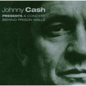 Johnny Cash: Johnny Cash Presents A Concert Behind Prison Walls - Cover