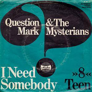 Cover - Question Mark & The Mysterians: I Need Somebody