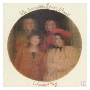 Cover - Incredible String Band, The: I Looked Up