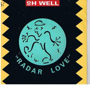 Oh Well: Radar Love - Cover