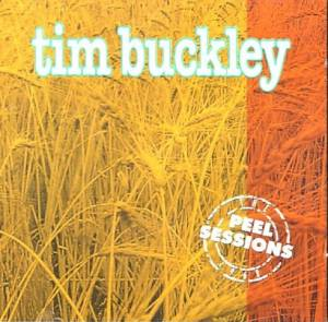 Cover - Tim Buckley: Peel Sessions, The