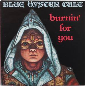 Blue Öyster Cult: Burnin' For You - Cover