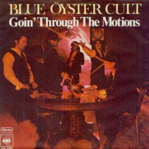 Blue Öyster Cult: Goin' Through The Motions - Cover