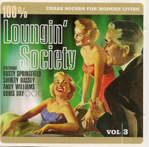 Cover - Dusty Springfield: 100% Loungin' Society - Urban Sounds For Modern Living Vol. 3