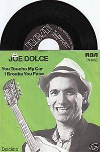 Cover - Joe Dolce: You Toucha My Car I Breaka You Face