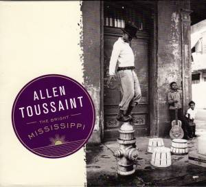 Cover - Allen Toussaint: Bright Mississippi, The