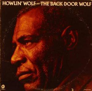 Howlin' Wolf: Back Door Wolf, The - Cover