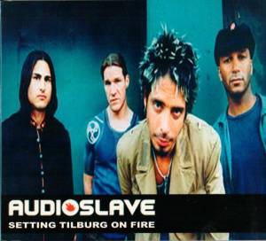 Audioslave: Setting Tilburg On Fire - Cover