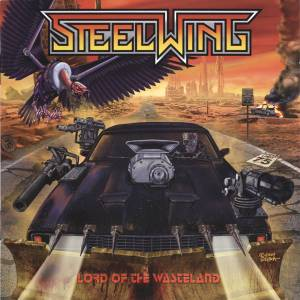 Cover - Steelwing: Lord Of The Wasteland