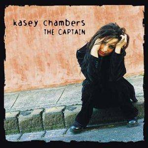 Cover - Kasey Chambers: Captain, The