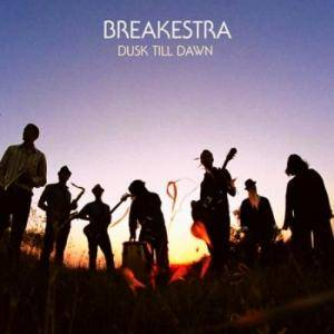 Cover - Breakestra: Dusk Till Dawn