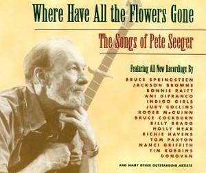 Where Have All The Flowers Gone - The Songs Of Pete Seeger - Cover