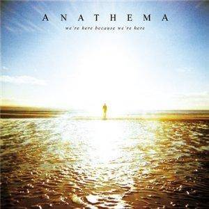 Anathema: We're Here Because We're Here - Cover