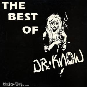 Cover - Dr. Know: Best Of Dr. Know, The