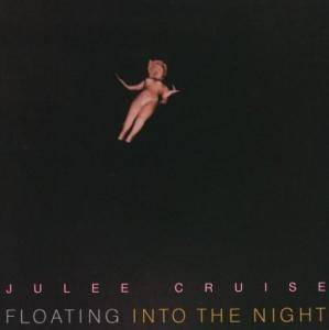 Cover - Julee Cruise: Floating Into The Night