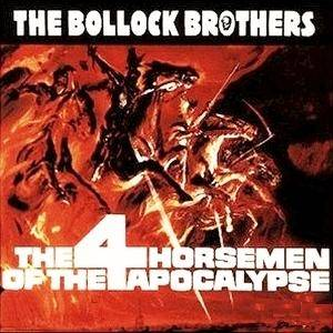 The Bollock Brothers: 4 Horsemen Of The Apocalypse, The - Cover