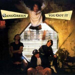 Gang Green: You Got It - Cover