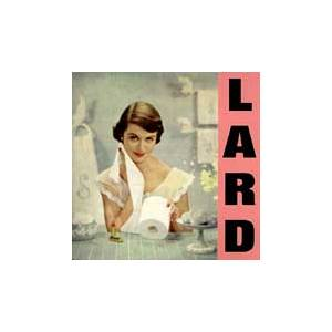 Lard: Pure Chewing Satisfaction - Cover
