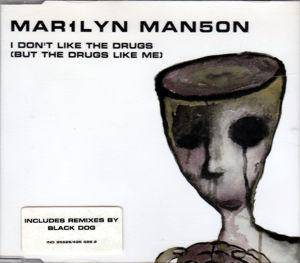 Marilyn Manson: I Don't Like The Drugs (But The Drugs Like Me) - Cover