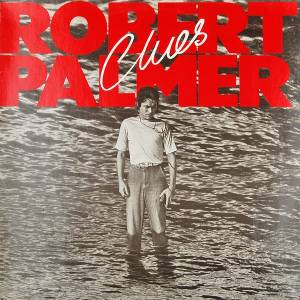Robert Palmer: Clues (LP) - Bild 1