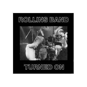 Rollins Band: Turned On - Cover